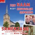 Zijn Naam blijft eeuwiglijk geprezen - Samenzang Bovenkerk Kampen 4